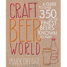 Craft Beer World by Mark Dredge (2013-04-11)