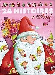 24 Histoires de Noël ( périmé )