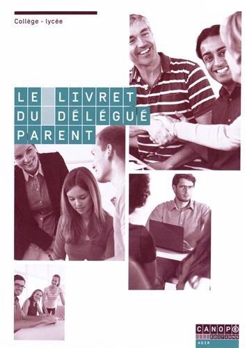 Le livret du dlgu parent : Vie scolaire : collge-lyce