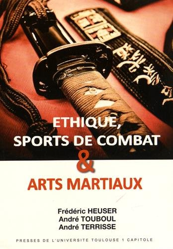 Ethique, sports de combat et arts martiaux