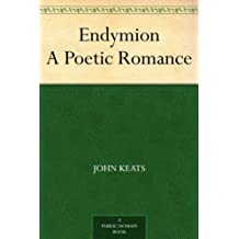Endymion A Poetic Romance (English Edition)