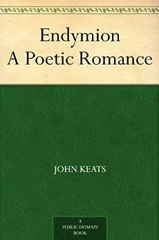 Endymion A Poetic Romance (English Edition) par [Keats, John]