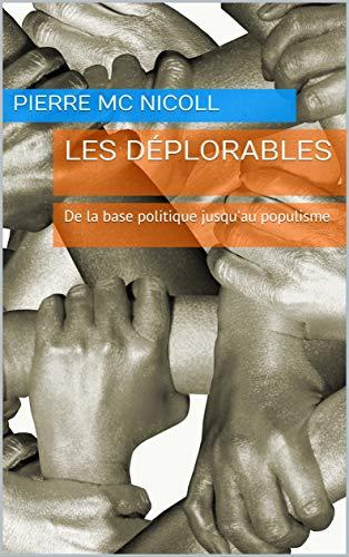 Couverture du livre Les déplorables: De la base politique jusqu'au populisme