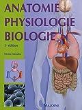 Anatomie Physiologie Biologie : Abrégé d'enseignement pour les professions de santé