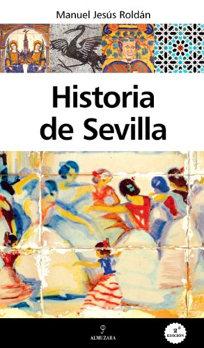 Historia de Sevilla (Andalucía)
