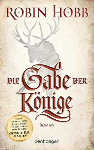 die-gabe-der-konige-roman-die-chronik-der-weitseher-1-german-edition