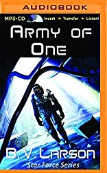 Army of One (Star Force) by B. V. Larson (2016-01-05)