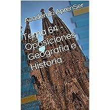Tema 64 - Oposiciones Geografía e Historia