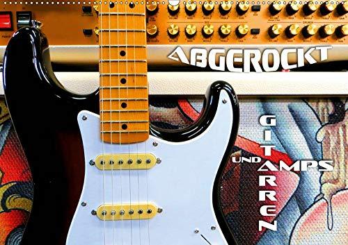 Gitarren und Amps - abgerockt (Wandkalender 2020 DIN A2 quer): Faszinierende E-Gitarren und E-Bässe mit Verstärkeranlagen in Szene gesetzt (Monatskalender, 14 Seiten ) (CALVENDO Kunst)