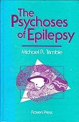 The Psychoses of Epilepsy