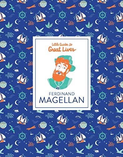 Little Guides to Great Lives: Ferdinand Magellan por Isabel Thomas