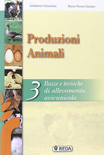 Corso di produzioni animali. Per gli Ist. tecnici e professionali. Con e-book. Con espansione online: 3