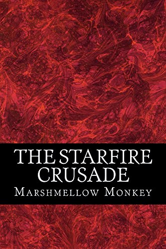 The Starfire Crusade (Poets of Steam Book 1)