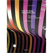 Messedesign Jahrbuch 2006/2007 (Trade Fair Design Annual: International)