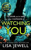 Watching You: Brilliant psychological crime from the author of THEN SHE WAS GONE only --- on Amazon