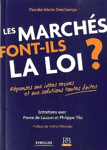 Pierre De Lauzun - Les marchés font-ils la loi ?: Réponses