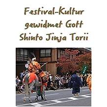 Festival-Kultur gewidmet Gott Shinto Jinja Torii