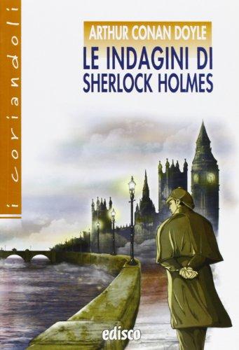 Le indagini di Sherlock Holmes. Con espansione online