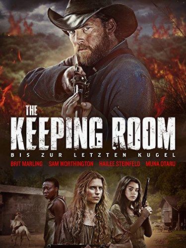 The Keeping Room - Bis zur letzten Kugel [dt./OV] (Köche Kugel)