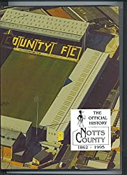 Official History, Notts County, 1862-1995 by Tony Brown (1996-02-20)