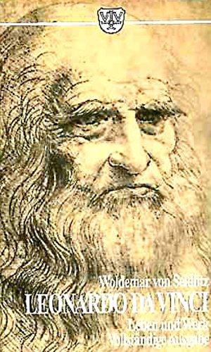 Leonardo da Vinci. Leben und Werk