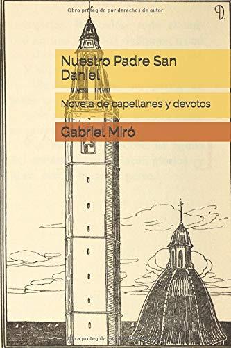 Nuestro Padre San Daniel: Novela de capellanes y devotos por Gabriel Miró