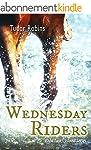 Wednesday Riders (Island Trilogy Book...