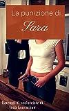 La punizione di Sara: Racconti di sculacciate in famiglia