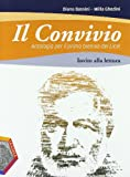 Il convivio. Vol. A. Narrativa + Invito alla lettura. Con espansione online. Per i Licei e gli Ist. magistrali: 1