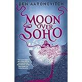 Moon Over Soho (Rivers of London 2, Band 2)