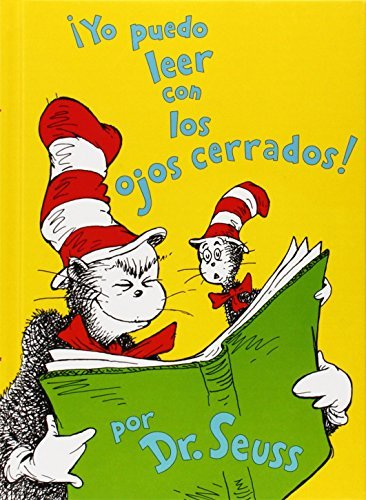 Yo puedo leer con los ojos cerrados! I Can Read with My Eyes Shut! (Spanish Edition) (I Can Read It All by Myself Beginner Books (Hardcover)) by Dr Seuss (2007-10-01)