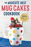 The Absolute Best Mug Cakes Cookbook: 100 Family-Friendly Microwave Cakes by Rockridge Press (2015) Paperback