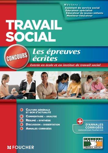 Concours Travail social les épreuves écrites par Valérie Beal, Agnès Arnoux