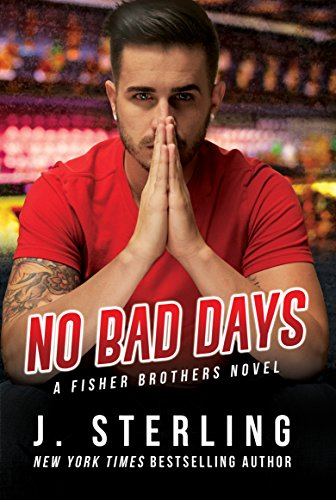 no-bad-days-a-fisher-brothers-novel-book-1