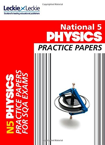 National 5 Physics Practice Exam Papers (Practice Papers for SQA Exams)