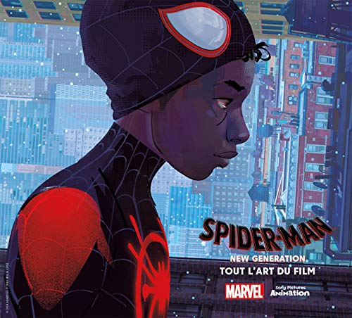 Spider-Man: New Generation - Tout l'art du film par  Ramin ZAHED