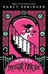 The Case of the Peculiar Pink Fan: An Enola Holmes Mystery by Nancy Springer (2010-05-13)
