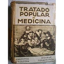 TRATADO POPULAR DE MEDICINA. Anatomia, fisiologia, higiene, terapeutica