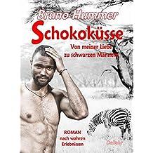 Schokoküsse - Von meiner Liebe zu schwarzen Männern - Roman nach wahren Erlebnissen