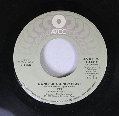 yes-45-rpm-owner-of-a-lonely-heart-our-song