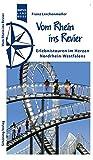Vom Rhein ins Revier: Erlebnistouren - Franz Lerchenmüller