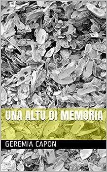 Una Altu di Memoria (Corsican Edition) di [Capon, Geremia ]
