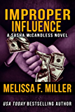 Improper Influence (Sasha McCandless Legal Thriller Book 5)