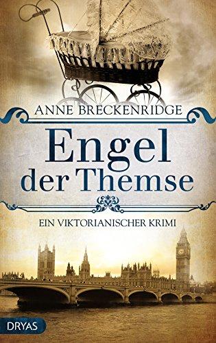 Engel der Themse: Ein viktorianischer Krimi (Baker Street Bibliothek)