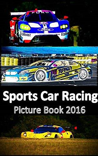 Sports Car Racing: Picture Book 2016 (English Edition) por Eli Crandall