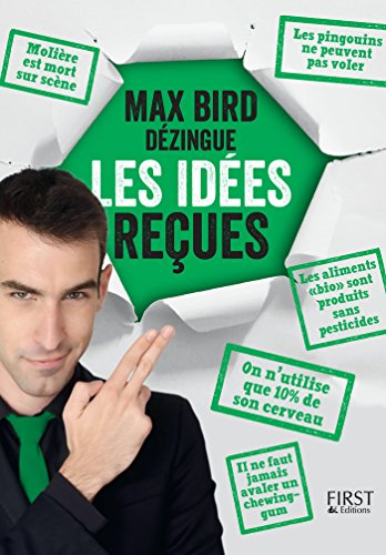 Max Bird dzingue les ides reues