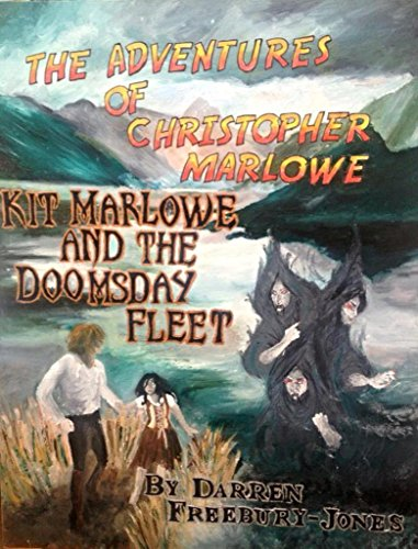 Doomsday Fleet (The Adventures of Christopher Marlowe Book 2) (English Edition) (Doomsday Kit)