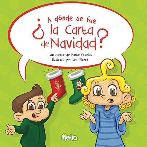 A donde se fue la Carta de Navidad? por Nacho Palacios