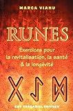 Runes - Exercices pour la revitalisation, la santé et la longévité