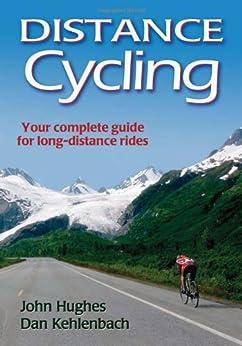 Distance Cycling by [Hughes, John, Kehlenbach, Dan]